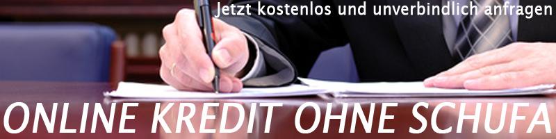 Online Kredit ohne Schufa